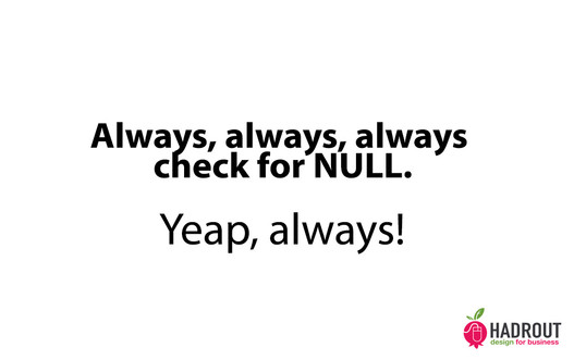 Always check for NULL